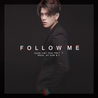 Follow Me (Single) - Đặng Việt Thái