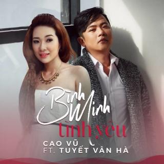 Bình Minh Tình Yêu (Single) - Tuyết Vân Hà, Cao Vũ
