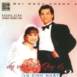 Dạ Vũ Vu Quy Và Sinh Nhật 3 - Quang Bình, Mai Ngọc Khánh