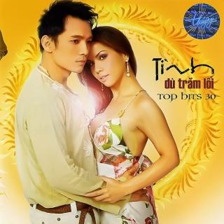 Tình Dù Trăm Lối (Top Hits 30) - Various Artists