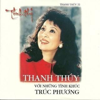 Với Những Tình Khúc Trúc Phương - Thanh Thúy