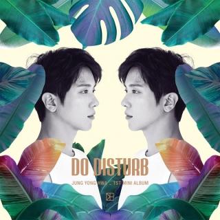 Do Disturb (1st Mini Album) - Jung Yong Hwa (CNBLUE)
