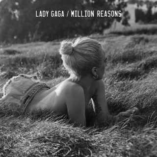 Million Reasons (Single) - Lady Gaga
