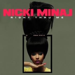 Right Thru Me - Nicki Minaj