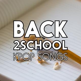 Back To School KPop Songs - Various Artists