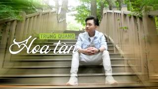Hoa Tàn - Trung Quang
