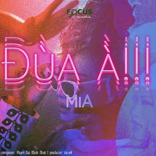 Đùa À!!! (Single) - MiA