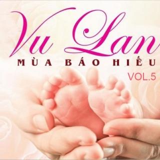 Những Bài Hát Dành Cho Mùa Vu Lan (Vol.5) - Various Artists