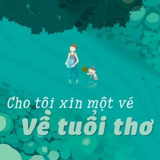 Cho Tôi Xin Một Vé Về Tuổi Thơ - Various Artists