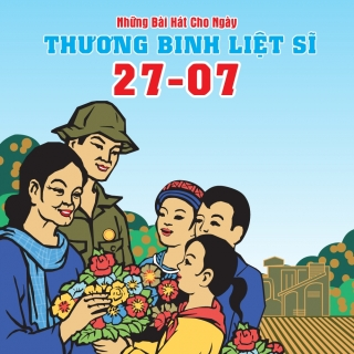 Những Bài Hát Cho Ngày Thương Binh Liệt Sĩ - Various Artists