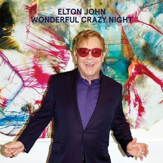 Wonderful Crazy Night - Elton John