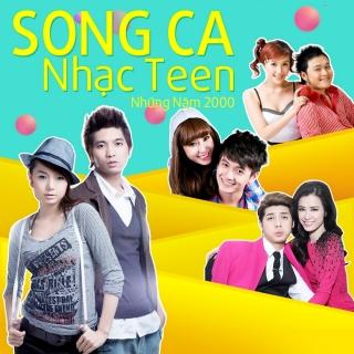 Những Bài Hát Song Ca Nhạc Teen Những Năm 2000 - Various Artists