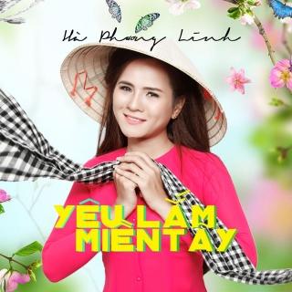 Yêu Lắm Miền Tây (Single) - Hà Phương Linh