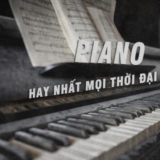 Những Bản Nhạc Piano Hay Nhất Mọi Thời Đại - Various Artists
