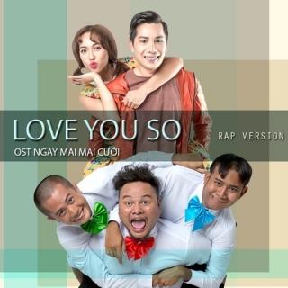 Love You So (Rap Version) (Ngày Mai Mai Cưới OST) (Single) - Various Artists, Minh Beta, Diệu Nhi