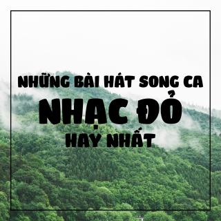 Những Bài Hát Song Ca Nhạc Đỏ Hay Nhất - Various Artists