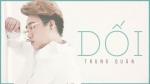 Dối (Bầu Trời Của Khánh OST) (Lyrics Ver)