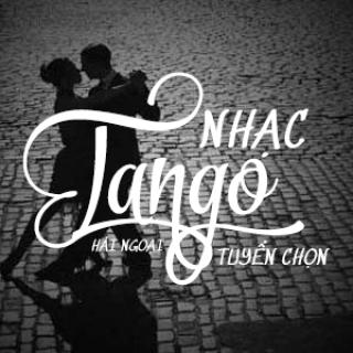 Nhạc Tango Hải Ngoại Tuyển Chọn - Various Artists