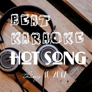 Beat Karaoke Nhạc Hot Tháng 10/2017 - Various Artists