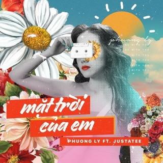Mặt Trời Của Em (Single) - Phương Ly, JustaTee