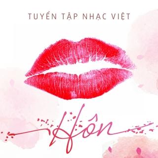 Hãy Hôn Nhau Đi - Various Artists