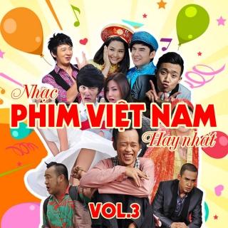 Những Ca Khúc Nhạc Phim Việt Nam Hay Nhất (Vol.3) - Various Artists