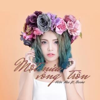 Một Nửa Vòng Tròn (Single) - Hiền Mai, Bueno