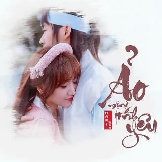 Ảo Mộng Tình Yêu (Single) - Hari Won