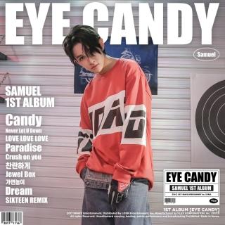 Eye Candy (1st Album) - Samuel