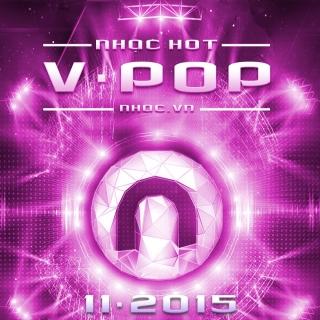 Nhạc Hot Việt Tháng 11/2015 - Various Artists