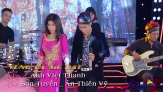 Vùng Lá Me Bay - Sơn Tuyền, Ân Thiên Vỹ