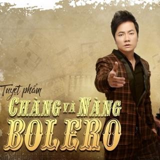 Chàng Và Nàng Bolero - Lại Nhớ Người Yêu - Duy Trường, Various Artists