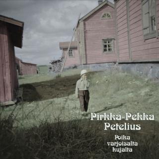 Poika Varjoisalta Kujalta - Pirkka-Pekka Petelius