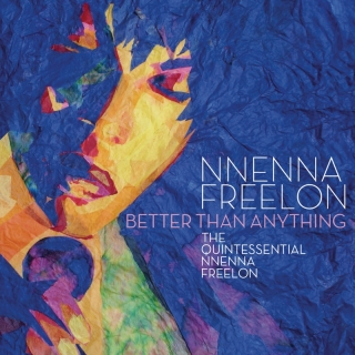 Better Than Anything: The Quin - Nnenna Freelon