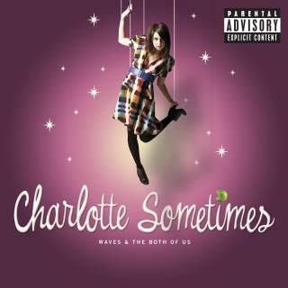 Waves And The Both Of Us - Charlotte Sometimes
