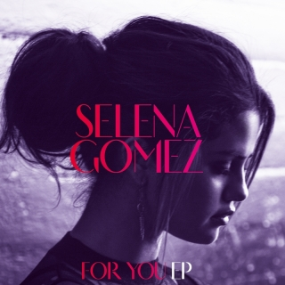 For You EP - Selena Gomez