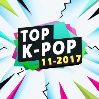 Nhạc Hot Hàn Tháng 11/2017 - Various Artists