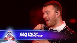 I'm Not The Only One (Live At Capital's Jingle Bell Ball 2017) - Sam Smith