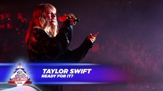 ..Ready For It (Live At Capital's Jingle Bell Ball 2017) - Taylor Swift