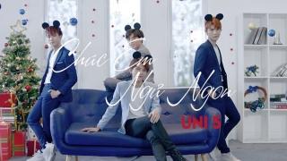 Chúc Em Ngủ Ngon - Uni5, Annie (Lip B)
