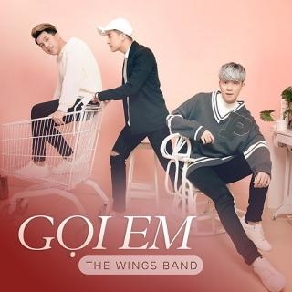 Gọi Em (Single) - The Wings