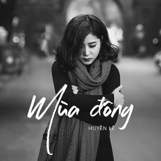 Mùa Đông (Single) - Huyền Lê