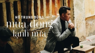 Mùa Đông Không Lạnh Nữa - Hồ Trung Dũng