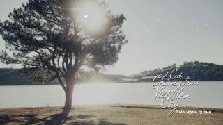 Có Chàng Trai Viết Lên Cây (Lyric Video) - Phan Mạnh Quỳnh