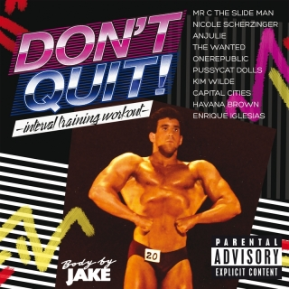 Body By Jake: Don't Quit - Int - Various Artists