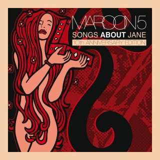 Songs About Jane: 10th Anniver - Maroon 5