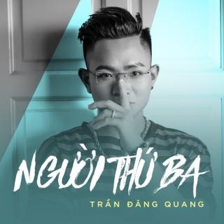 Người Thứ Ba (Single) - Đăng Quang