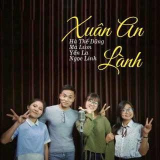 Xuân An Lành (Single) - Hà Thế Dũng, Various Artists