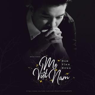 Mẹ Việt Nam (Single) - Đàm Vĩnh Hưng