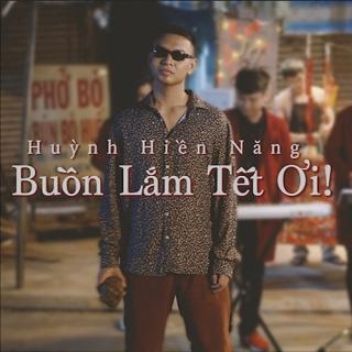 Buồn Lắm Tết Ơi! (Single) - Huỳnh Hiền Năng